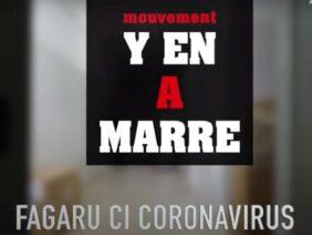 Fagaru Ci Coronavirus (Y en a marre)