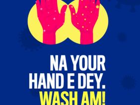Na your hand e dey. Wash Am!