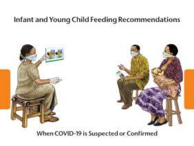 Infant and Young Child Feeding Recommendations When COVID-19 is Suspected or Confirmed