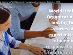 How do you respond to COVID-19 infodemic in your countries? If you are interested to share your experience, please submit a poster describing your strategy as a contribution to WHO Whole-of-society conference