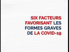 COVID-19 : Six facteurs qui entrainent les formes graves !