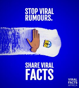 Viral Fact Africa: an initiative to fight against public health misinformation.